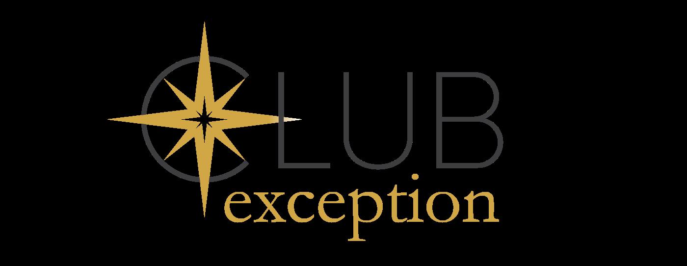 Le Club Exception pour bénéficier d'avantage exclusifs