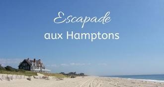 Récit d'une escapade aux Hamptons avec Julia Moraine