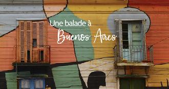 Buenos Aires dans les yeux d'une franco-argentine !