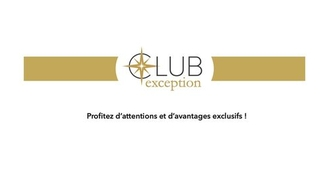 Lancement du Club exception avec des avantages exclusifs