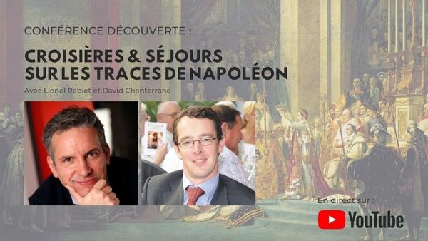 Conférence découverte : Croisières et séjours sur les traces de Napoléon