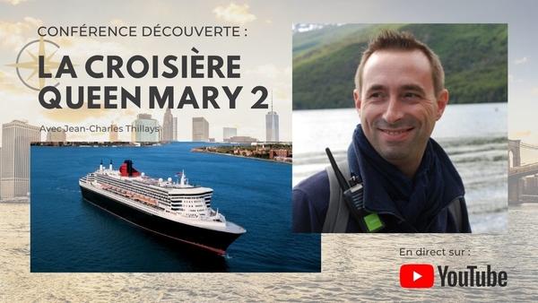 Conférence découverte Transatlantique à bord du Queen Mary 2