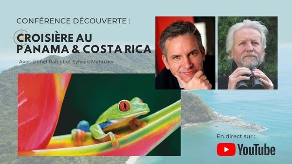 Conférence Découverte : Panama & Costa Rica