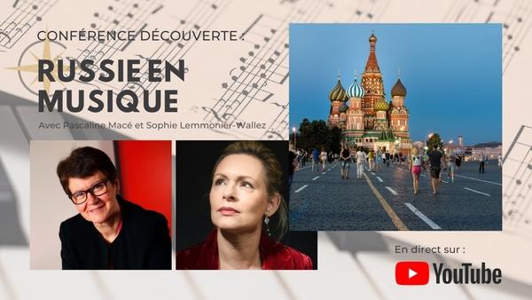 Conférence Découverte n° 13 : croisière musicale en Russie
