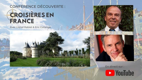 Conférence Découverte : Croisières en France