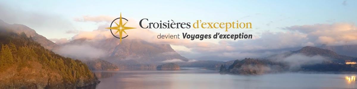 Croisières d'exception devient Voyages d'exception
