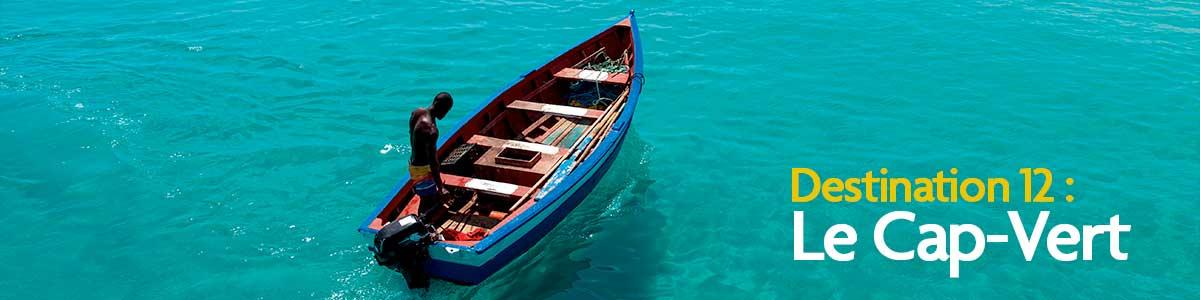 12e destination : Cap Vert, un archipel aux diverses facettes