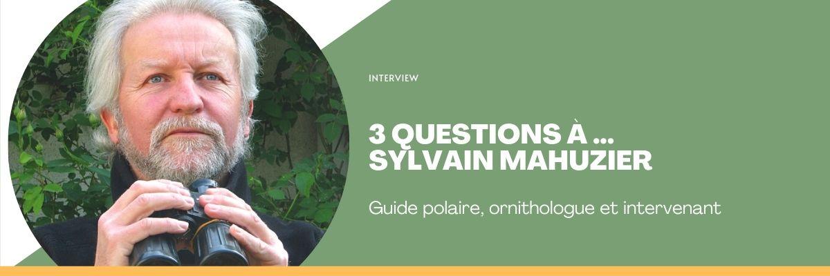 3 questions à Sylvain Mahuzier, guide polaire et intervenant