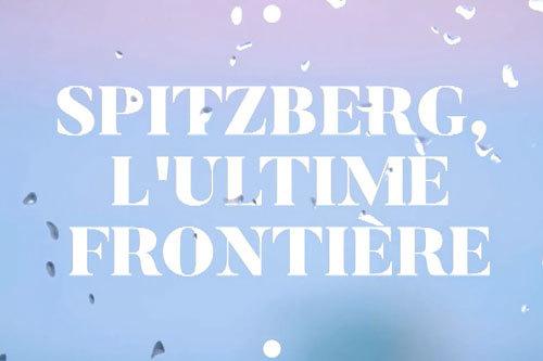 Thalassa propose un reportage passionnant sur le Spitzberg