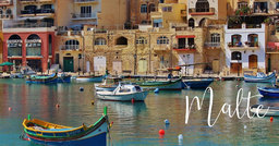 Malte : île objet de tous les désirs au coeur de la Méditerranée
