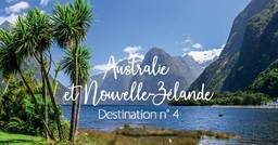 Destination n°4: Australie & Nouvelle-Zélande, une nature éblouissante
