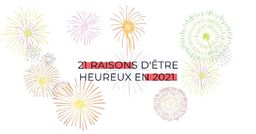 21 raisons d'être heureux en 2021 - Voyages d'exception