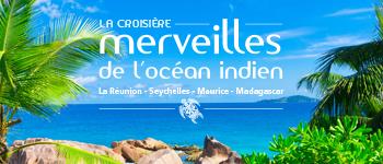 Partez pour une croisière au cœur de l'Océan Indien afin de découvrir 4 îles paradisiaques : La Réunion, Les Seychelles, l'île Maurice et Madagascar.