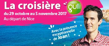Cap sur le divertissement et la Méditerranée avec le plus célèbre des animateurs pour enfants : Joan. Découvrez le programme de la Croisière Gulli 2017.