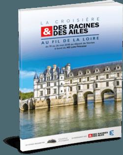 Des racines et des ailes - Au fil de la Loire