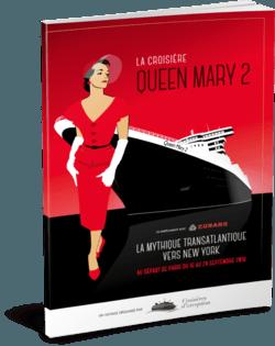 La croisière Queen Mary 2
