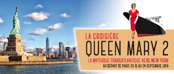 Ne manquez pas le plus emblématique de tous les voyages à bord du Queen Mary 2. Un périple en mer à faire au moins une fois dans sa vie !