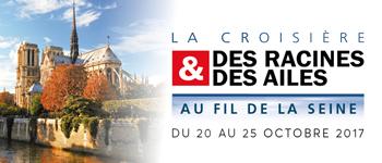 Partez pour une croisière culturelle sur la Seine. Un partenariat exceptionnel avec Des racines et des ailes.