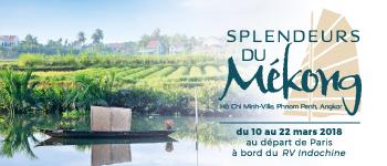 Lac Tonle, Angkor, Hô Chi Minh-Ville, Phnom Penh… partez à la découverte des joyaux du fleuve Mékong à bord du RV Indochine (bateau 4 ancres).