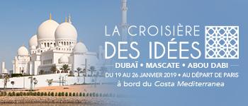 L'édition 2019 de la Croisière des Idées, c'est un voyage unique au coeur des Émirats et du Sultanat d'Oman avec Georges Malbrunot, Jean-François Colosimo et Simon Texier.