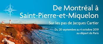 Et si vous partiez à la découverte de la France d'Amérique lors d'un itinéraire allant de Montréal à Saint-Pierre-et-Miquelon ?