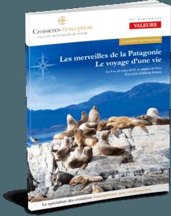 Les merveilles de la Patagonie avec Valeurs actuelles