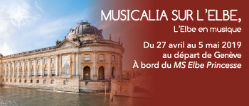 L'Elbe, ses rives, un accompagnement francophone, des musiciens talentueux… bienvenue sur la Croisière Elbe Musicalia de 2019 avec un départ depuis Genève