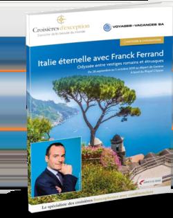 Italie éternelle avec Franck Ferrand (départ Genève)