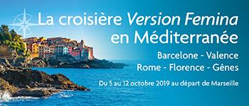 En compagnie de Marcel Rufo, Michèle Freud et la rédaction de Version Femina, partez pour Barcelone, Valence, Rome, Florence… sur le Costa Fortuna