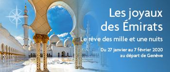 En compagnie de 3 conférenciers et une équipe d'accompagnement francophone, partez pour une croisière au départ de Genève à la découverte de Dubaï, Abou Dabi, Doha, Mascate