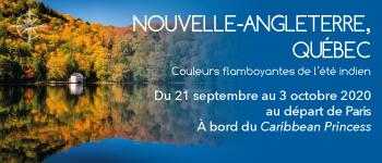 Embarquer pour la croisière Nouvelle-Angleterre, Québec Couleurs flamboyantes de l'été indien, au départ de Paris en septembre 2020