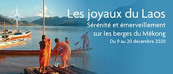 Embarquez pour la croisière sur les berges du Mékong à la découverte de la Thaïlande et du Laos. Un voyage unique au départ de Paris