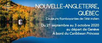 Embarquer pour la croisière Nouvelle-Angleterre, Québec Couleurs flamboyantes de l'été indien, au départ de Genève en septembre 2020