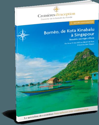 Bornéo, de Kota Kinabalu à Singapour, beautés sauvages d'Asie