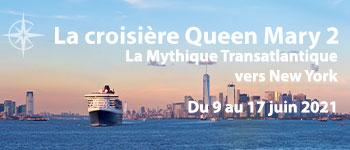 Du 9 au 17 juin 2021, embarquez sur le Queen Mary 2 pour la mythique croisière transatlantique. Notre invité d'honneur : Patrick Poivre d'Arvor