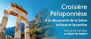 Voyages d'exception vous invite à embarquer pour une magnifique odyssée autour de la péninsule du Péloponnèse Au départ de Genève...