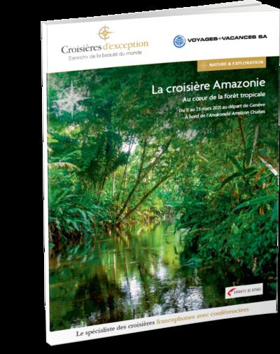Amazonie, au cœur de la forêt tropicale au départ de Genève
