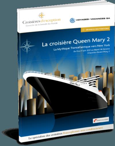 Croisière Queen Mary 2 départ de Genève