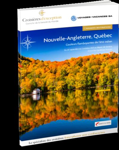 Nouvelle-Angleterre, Québec, au départ de Genève