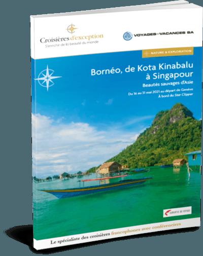 Bornéo, de Kota Kinabalu à Singapour, au départ de Génève