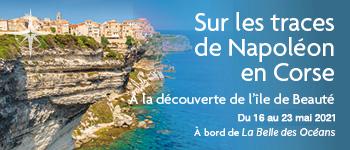 Voyages d'exception a conçu un passionnant voyage en Corse, en partenariat avec le Souvenir napoléonien
