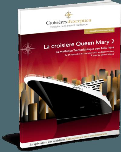 La croisière sur le Queen Mary 2