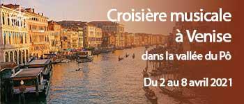 Embarquez en musique pour Venise et profitez d'un plateau artistique exceptionnel. Accompagnement francophone et excursions en français. Départ Bruxelles