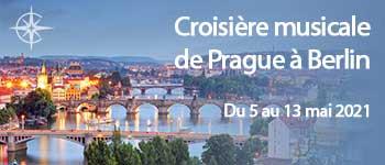 Croisière musical, de Prague à Berlin, embarquez sur l'Elbe et la Moldau en musique et profitez d'un plateau artistique exceptionnel. Au départ de Bruxelles