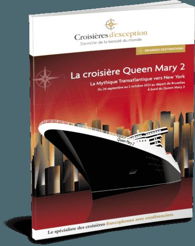 La croisière Queen Mary 2 départ Bruxelles