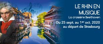 Une croisière événement pour voyager sur le Rhin en immersion dans la musique de Ludwig van Beethoven ! Départ depuis Strasbourg en septembre 2020