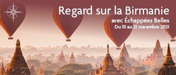Offrez-vous une croisière sur l'Irrawaddy, « fleuve mère » des Birmans, en n partenariat avec l'émission Échappées Belles