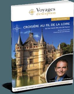 Croisière au fil de la Loire avec Franck Ferrand
