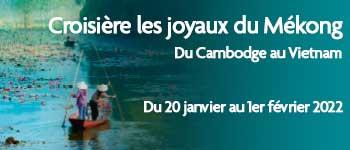 Partez en croisière le long du Mékong, fleuve mythique et envoûtant, Voyages d'exception vous propose un accompagnement francophone au départ de Genève