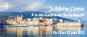Voyages d'exception vous invite à découvrir la Corse pour une magnifique croisière à bord de La Belle des Océans. Départ en 2021